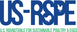 The U.S. Roundtable for Sustainable Poultry and Eggs